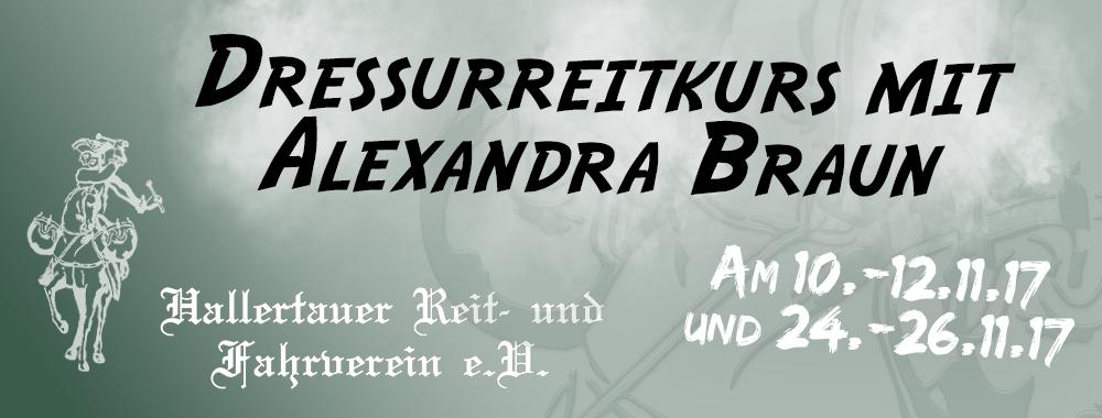 Dressurreitkurs Alexandra Braunmühl 10.-12.11. und 24.-26.11.2017