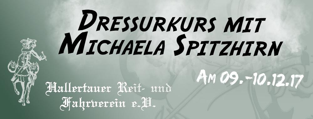 Dressurkurs mit Michaela Spitzhirn 09.-10.12.2017