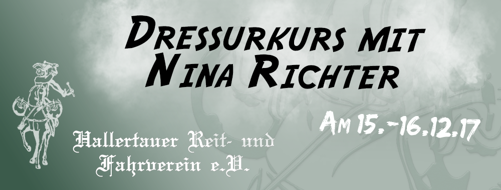 Dressurkurs mit Nina Richter 15.-16.12.2017
